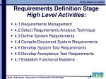 requirements definition stage high level activities
