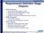 requirements definition stage outputs