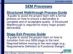 sem processes