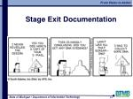 stage exit documentation