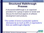 structured walkthrough process