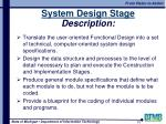 system design stage description