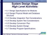 system design stage high level activities