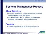 systems maintenance process