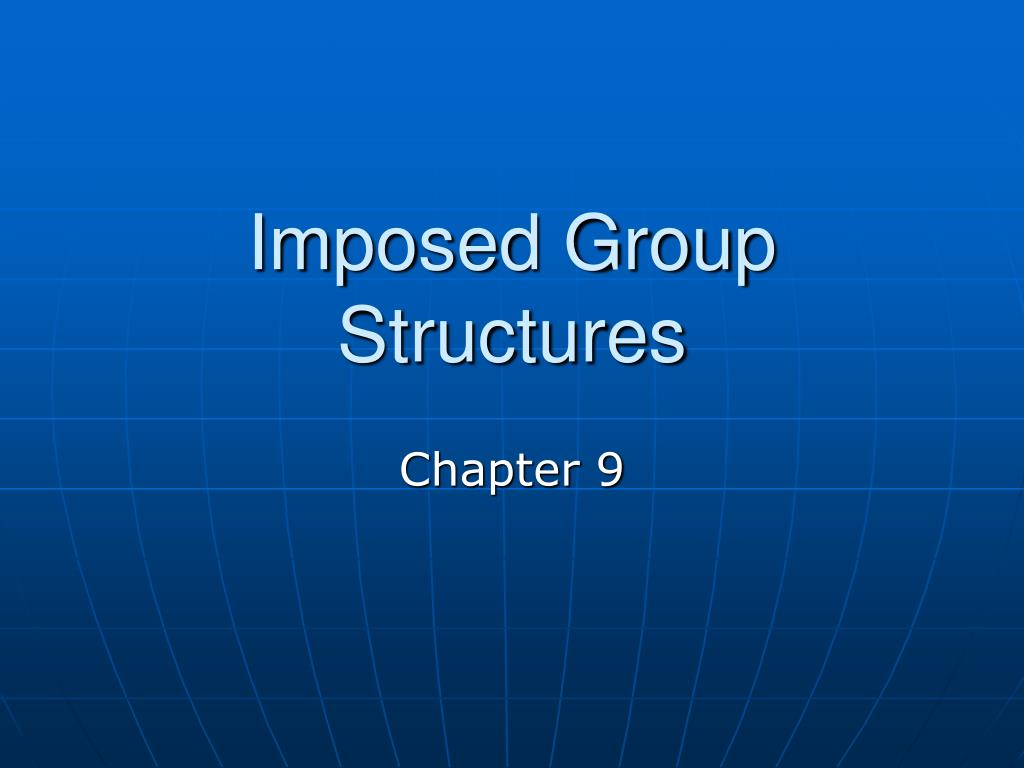 imposed group structures l.