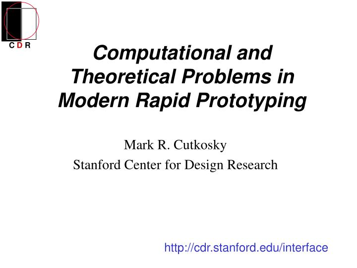computational and theoretical problems in modern rapid prototyping n.