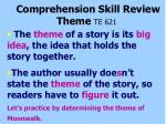 comprehension skill review theme te 621