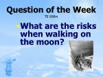 question of the week te 608m