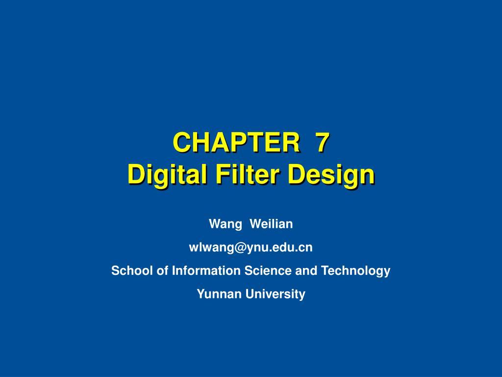 chapter 7 digital filter design l.