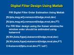 digital filter design using matlab30