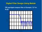digital filter design using matlab32