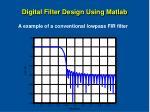digital filter design using matlab37