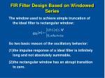 fir filter design based on windowed series10