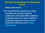 fir filter design based on windowed series7