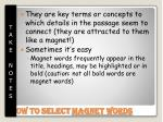 how to select magnet words