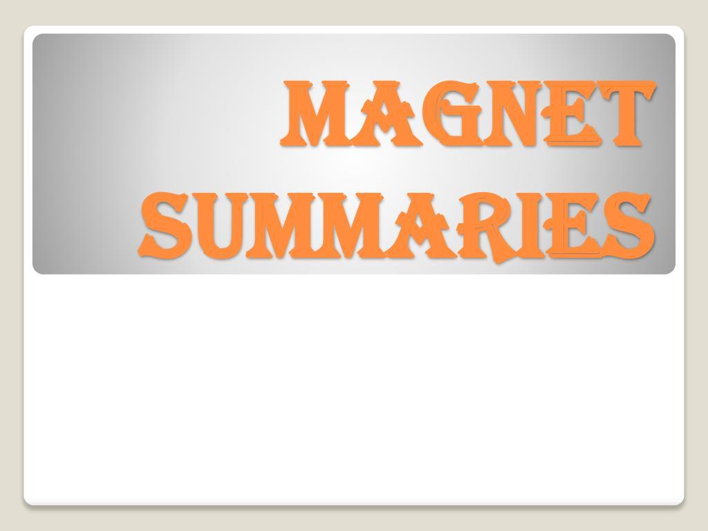 magnet summaries l.