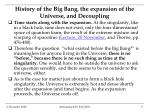 history of the big bang the expansion of the universe and decoupling
