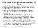 observational tests ii direct observation of the big bang