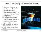 today in astronomy 102 the early universe