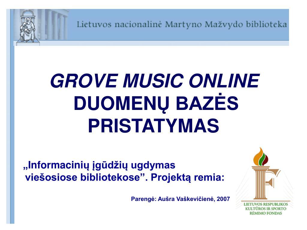 grove music online duomen baz s pristatymas l.