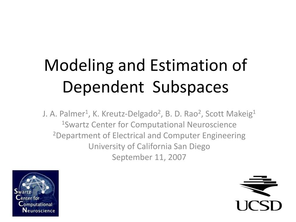 modeling and estimation of dependent subspaces l.