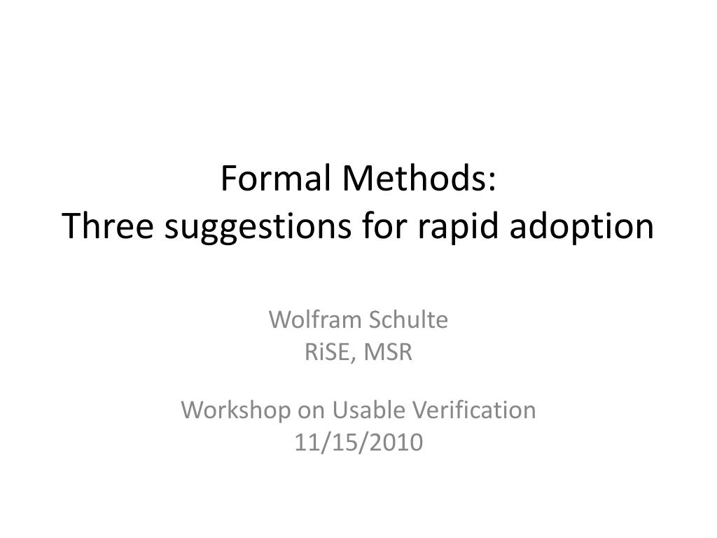 formal methods three suggestions for rapid adoption l.