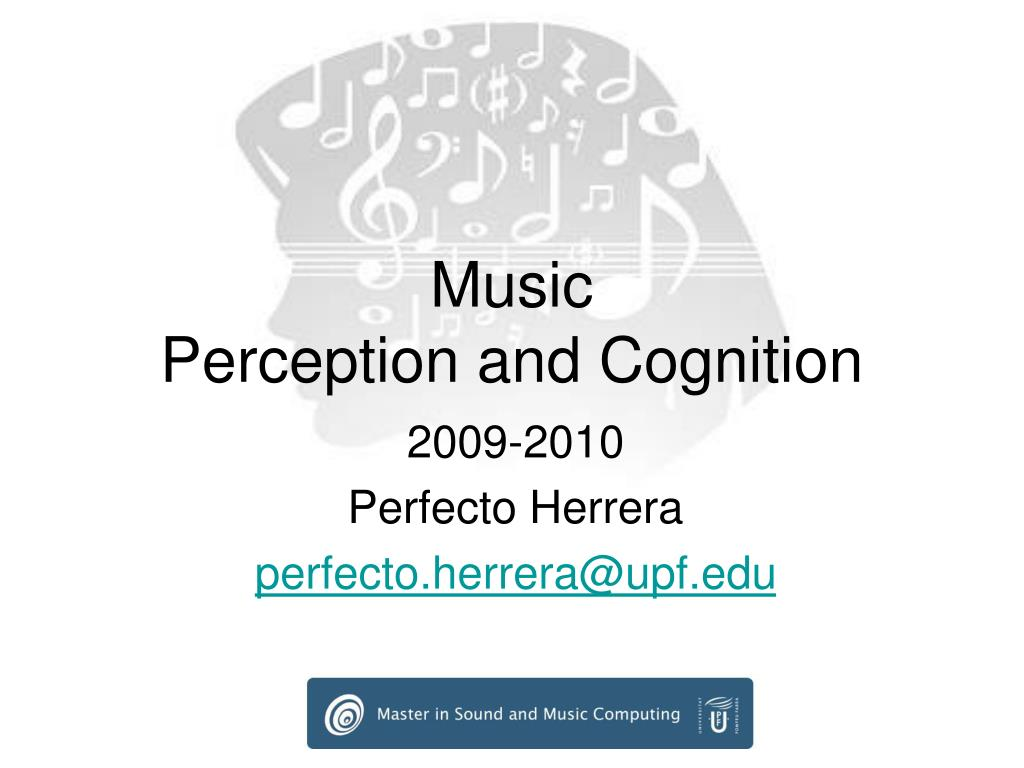 music perception and cognition l.