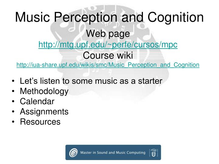 Music perception and cognition3
