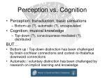 perception vs cognition