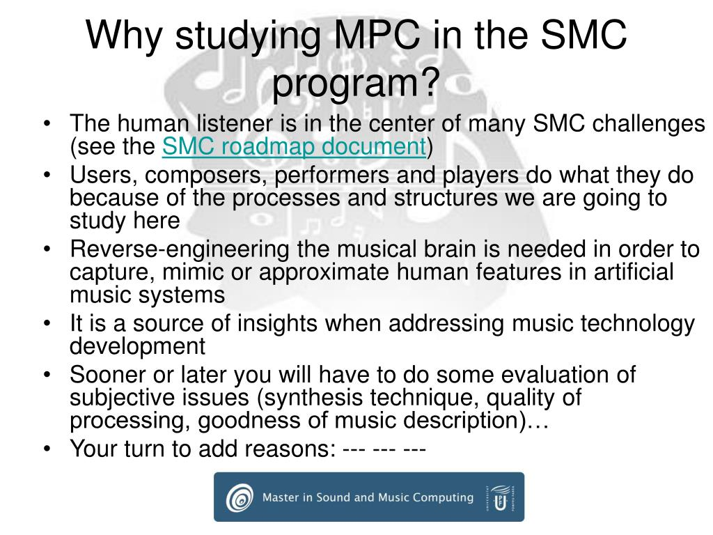Why studying MPC in the SMC program?