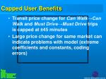capped user benefits