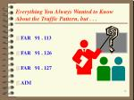 everything you always wanted to know about the traffic pattern but