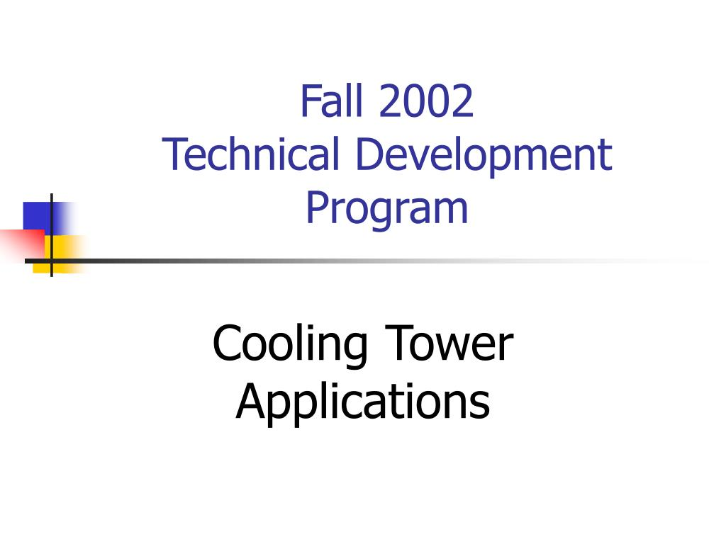 fall 2002 technical development program l.