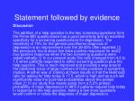 statement followed by evidence