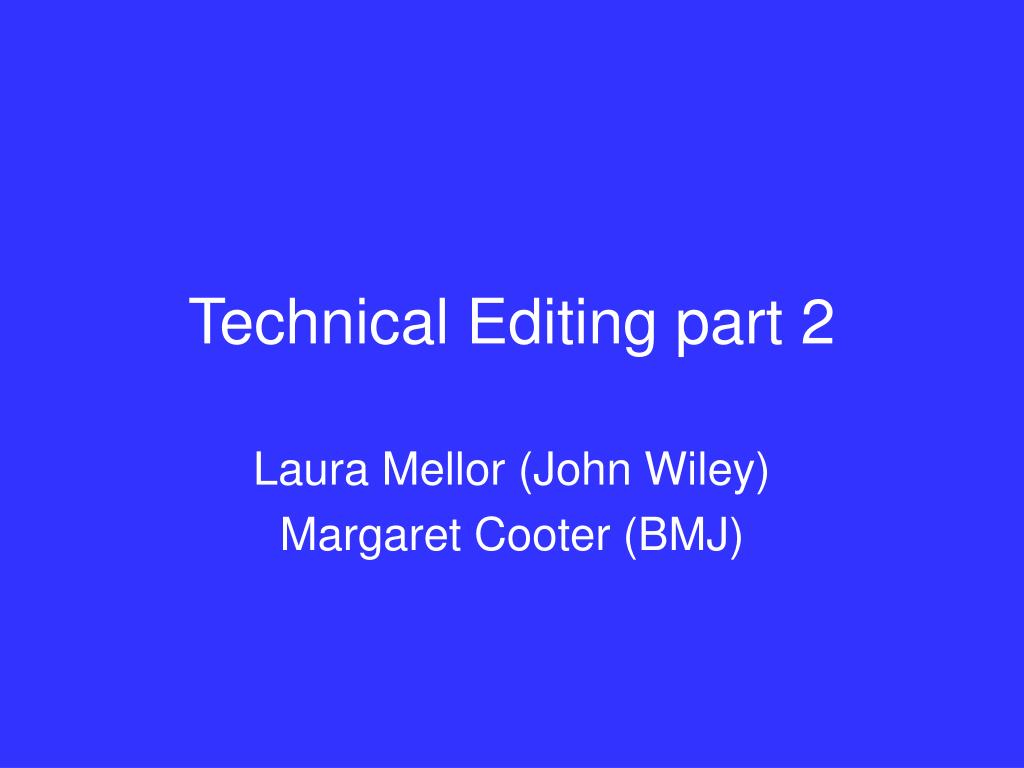 technical editing part 2 l.