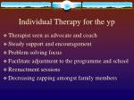 individual therapy for the yp