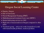 oregon social learning centre