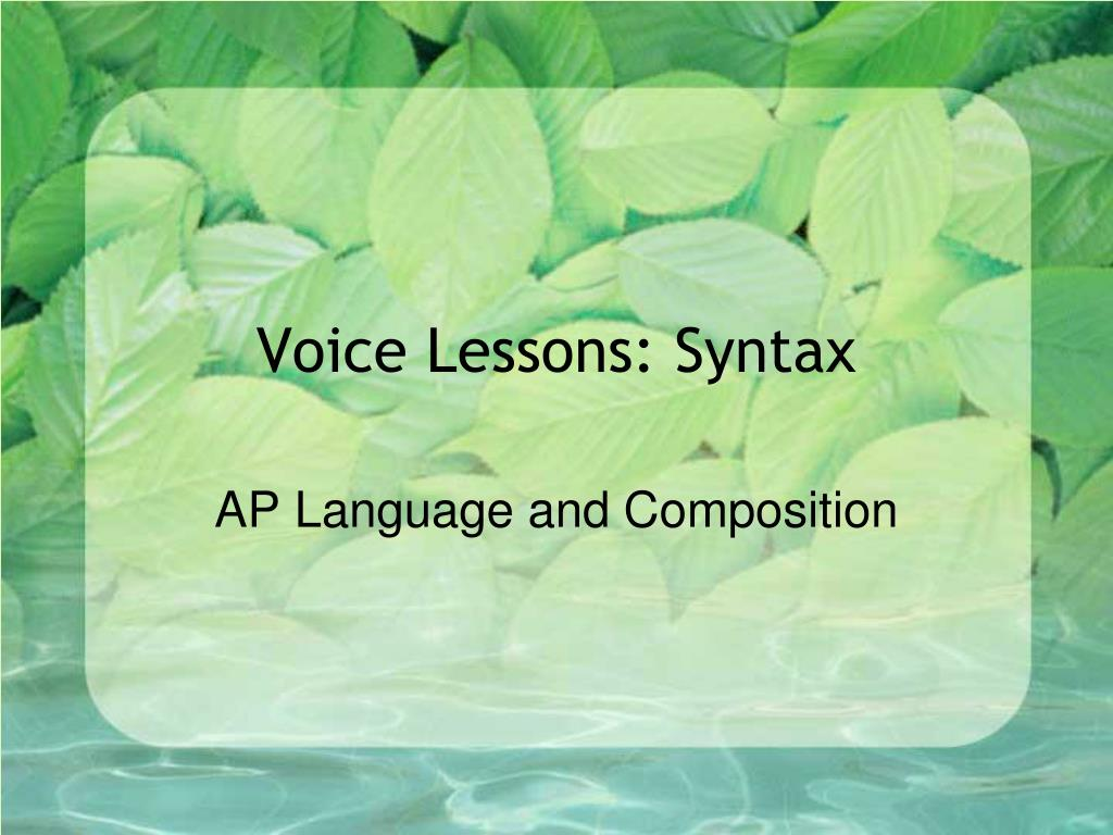 voice lessons syntax l.
