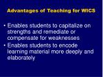 advantages of teaching for wics