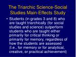 the triarchic science social studies main effects study