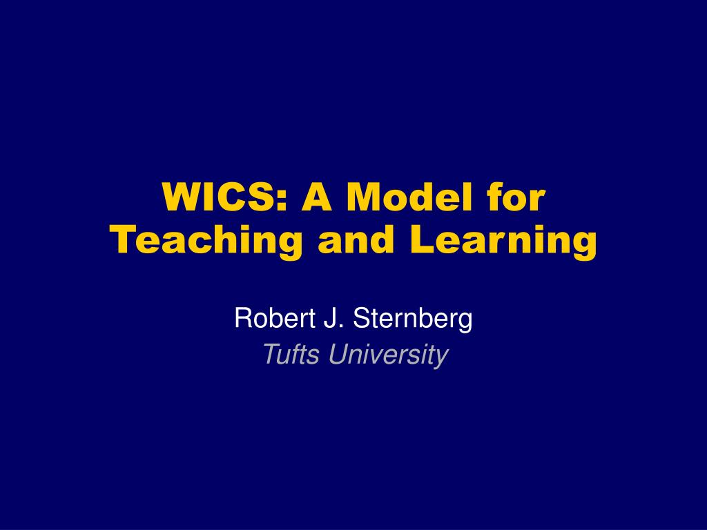 wics a model for teaching and learning l.