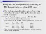 rising debt and foreign currency borrowing in nms through the lenses of the 2008 crisis27