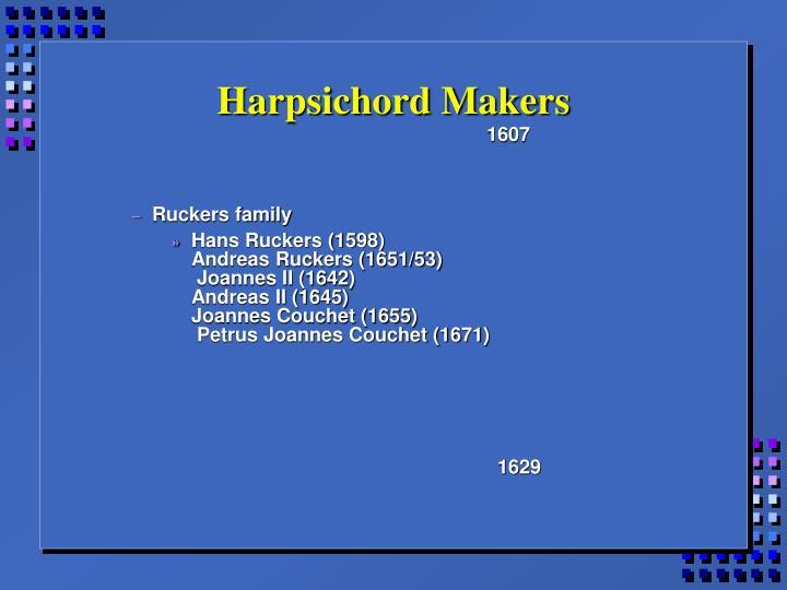 Harpsichord makers