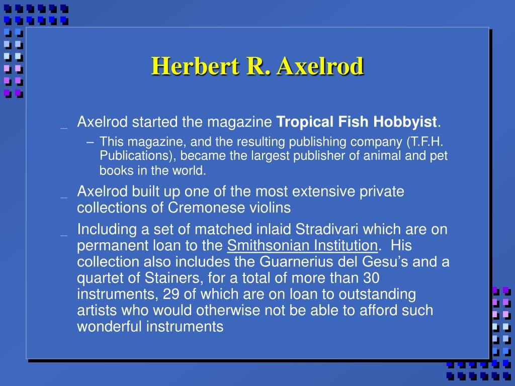 Herbert R. Axelrod