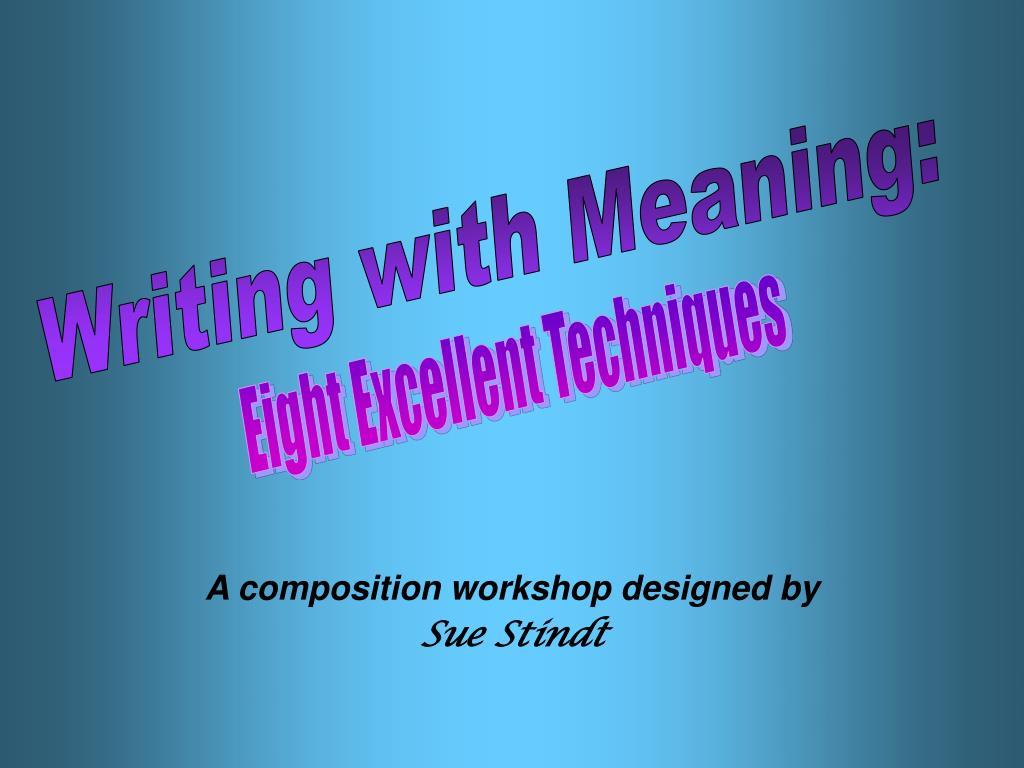 a composition workshop designed by sue stindt l.