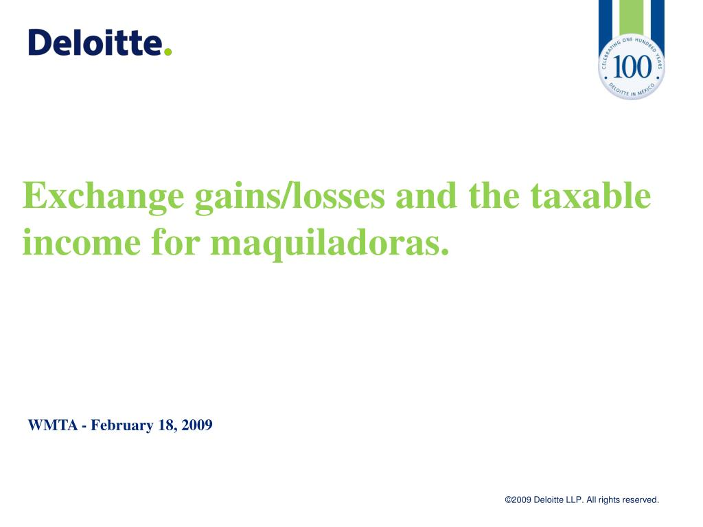 exchange gains losses and the taxable income for maquiladoras l.