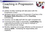 coaching in progression sites