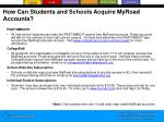 how can students and schools acquire myroad accounts