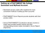setting up a psat nmsqt my college quickstart and myroad account