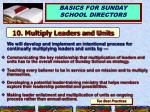 10 multiply leaders and units